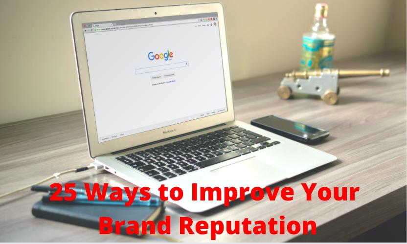 Ways to Improve Your Brand Reputation